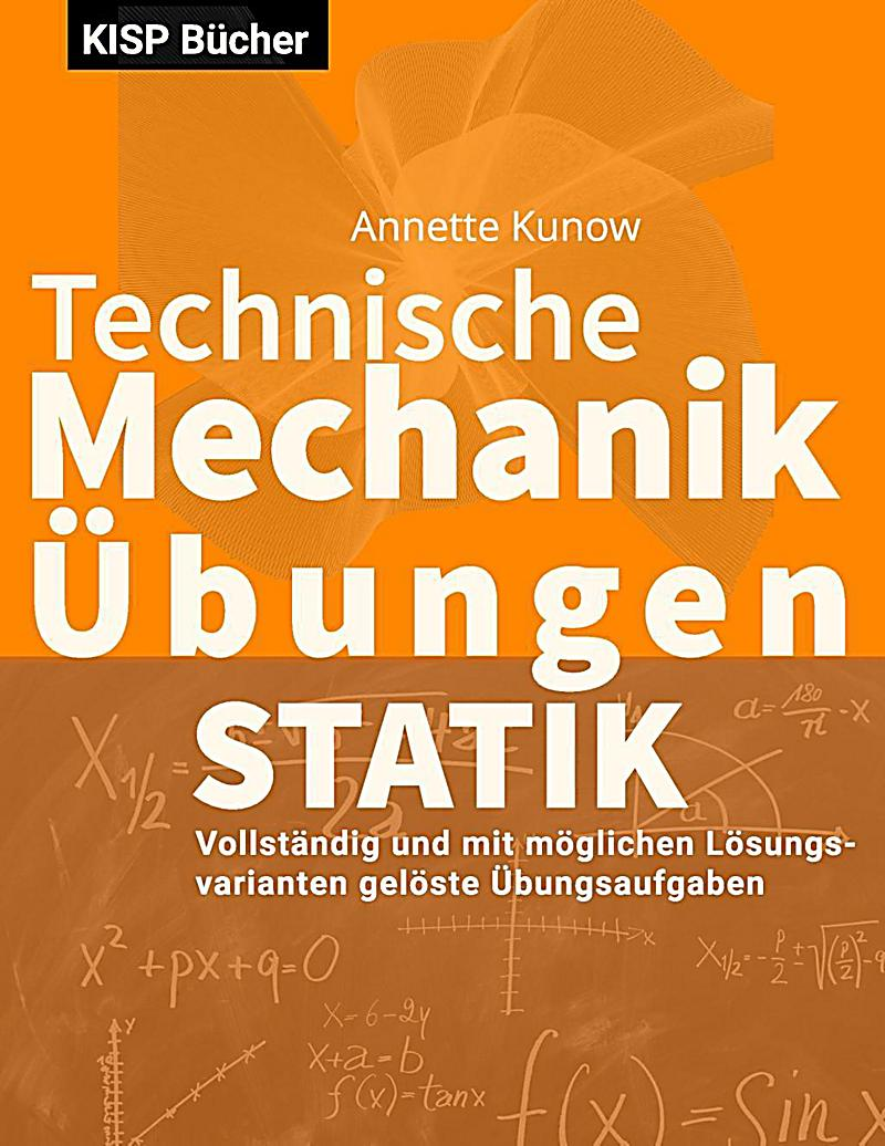 Technische mechanik i statik bungen ebook jetzt bei for Statik mechanik
