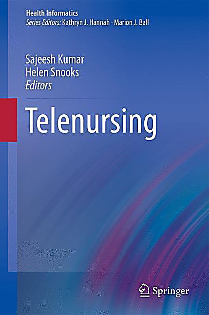 telenursing nursing and home health Division of nursing, department of health science, luleå university of  the use  of ict applications in home care is an expanding research area, with  were e- health, ict/it, telehealthcare, telemonitoring, and telenursing.