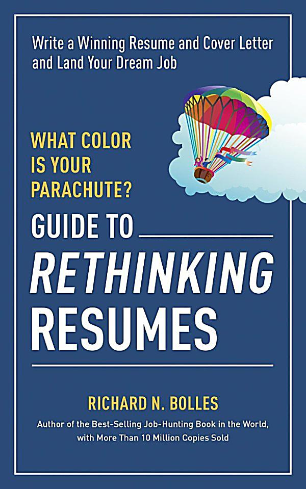 Ten Speed Press: What Color Is Your Parachute? Guide to ...