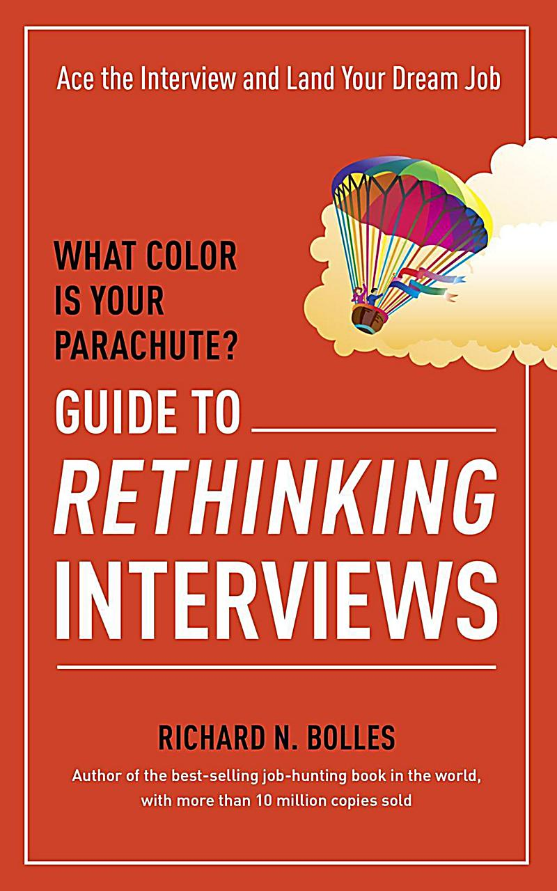 Ten Speed Press: What Color Is Your Parachute? Guide to