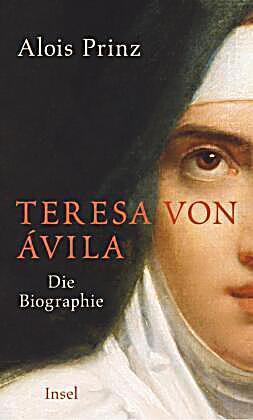 Teresa von vila buch von alois prinz portofrei bei - Teresa von avila zitate ...