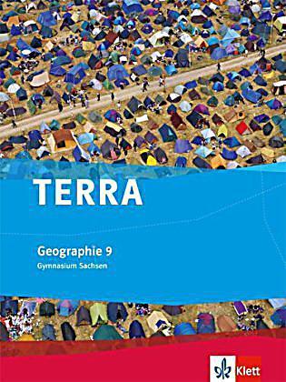 terra geographie ausgabe gymnasium sachsen 9 klasse sch lerbuch. Black Bedroom Furniture Sets. Home Design Ideas