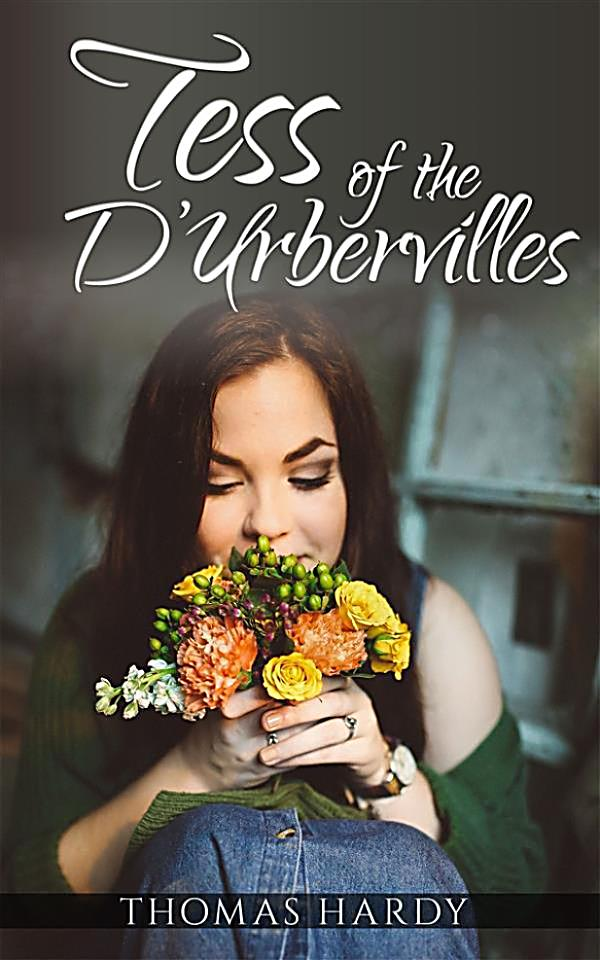 tess d urbervilles thomas hardy Tess of the d'urbervilles is generally regarded as hardy's tragic masterpiece, and certainly it is his most ambitious tragic novel it is a story of innocence and.