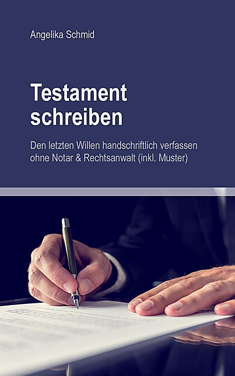 testament schreiben den letzten willen handschriftlich. Black Bedroom Furniture Sets. Home Design Ideas