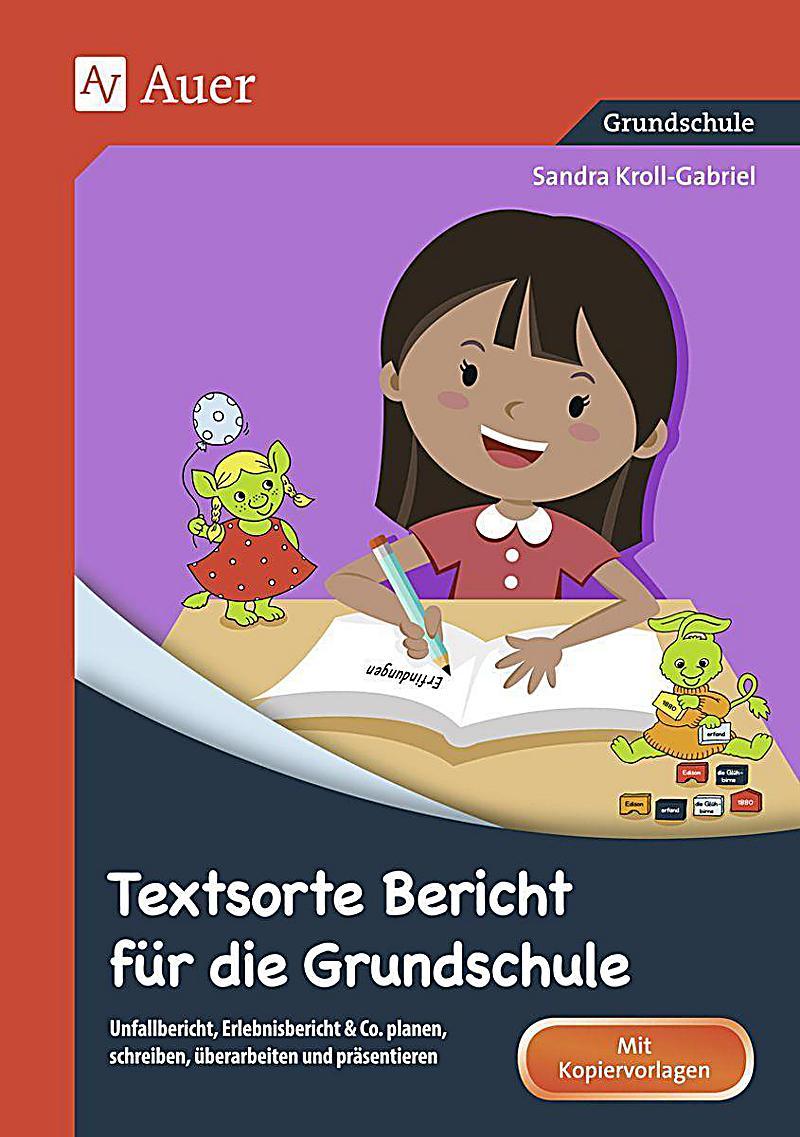 Textsorte Bericht für die Grundschule Buch - Weltbild.at