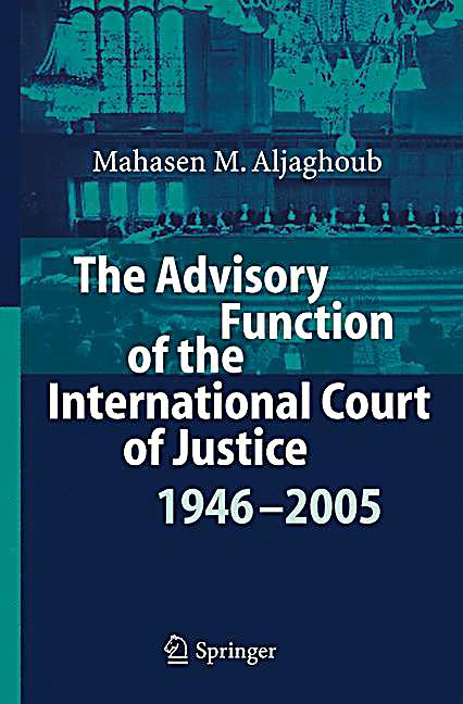an analysis of the international court of justice Directorate general for internal policies  focusing on an analysis of the court's judgments,  the role of the court of justice.