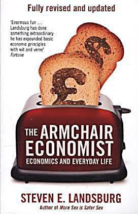 The Armchair Economist Buch Portofrei Bei Weltbild De