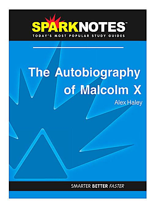 autobiography of malcom x essay Suggested essay topics and project ideas for the autobiography of malcolm x part of a detailed lesson plan by bookragscom.