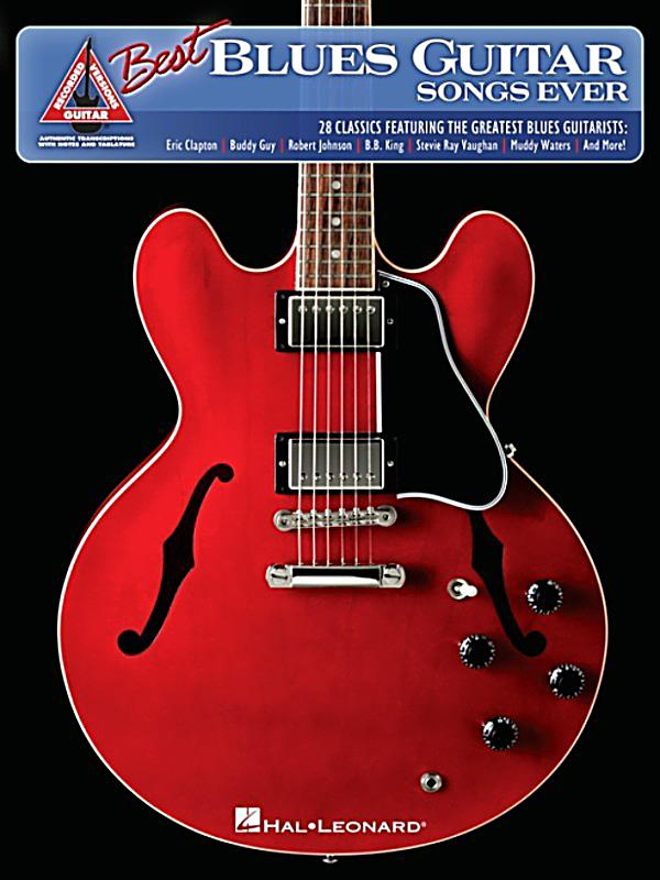 The best blues guitar songs ever songbook ebook for The best house music ever