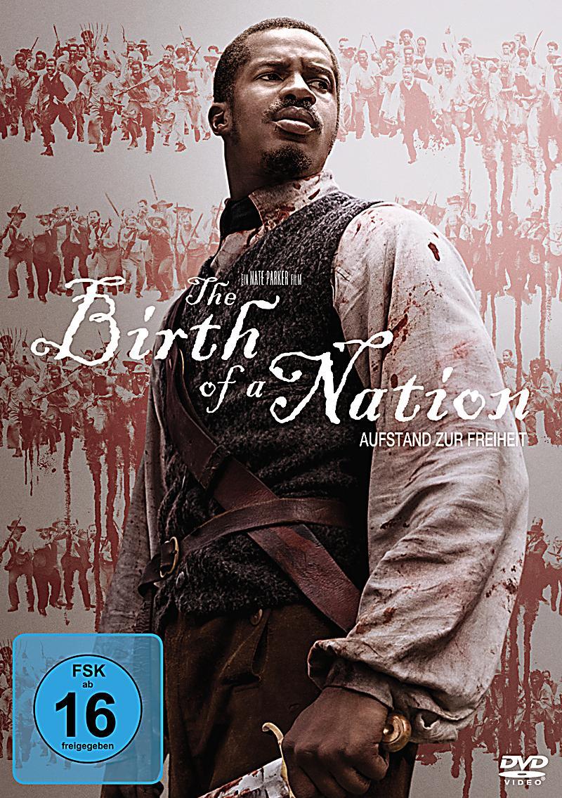 The Birth Of A Nation: Aufstand Zur Freiheit