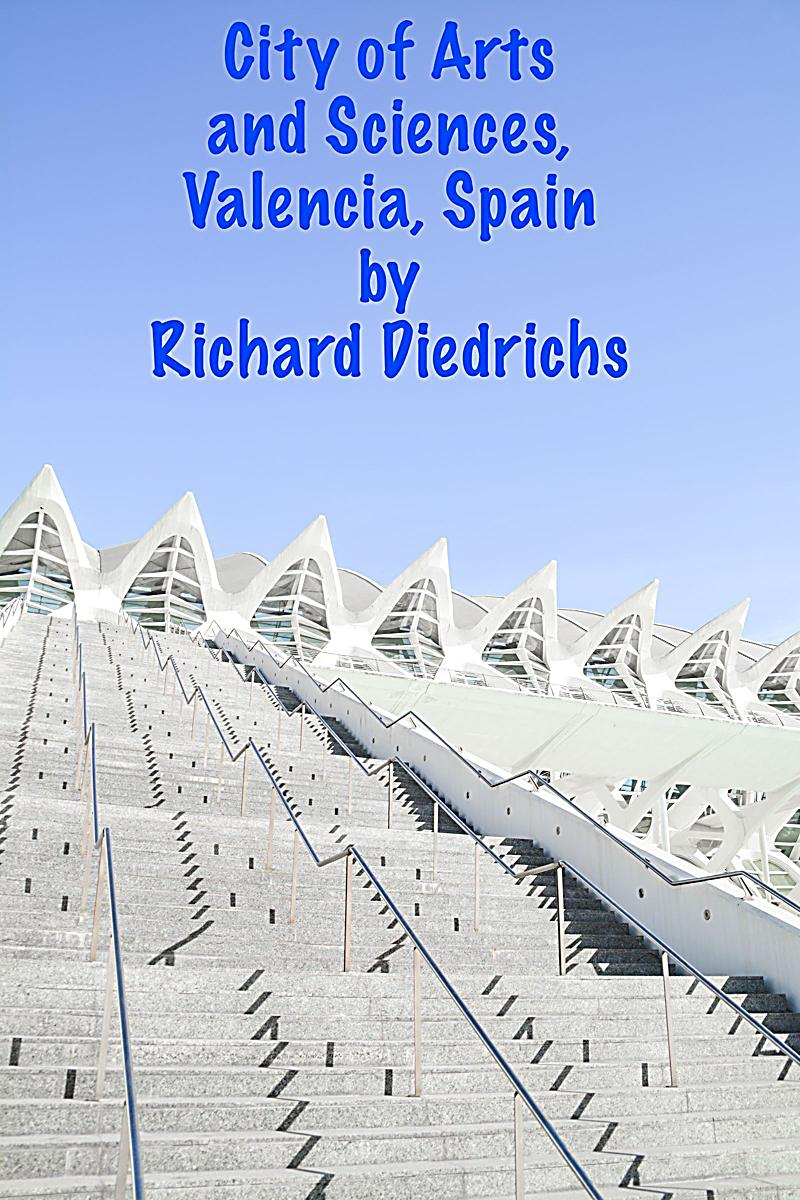 The City of Arts and Sciences, Valencia, Spain ebook  Weltbild.ch