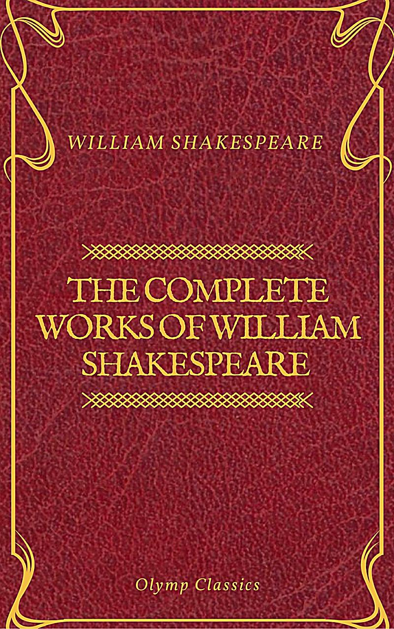 the complete works of shakespeare essay