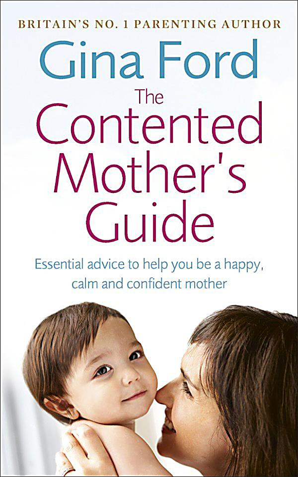 The Contented Mother's Guide: ebook jetzt bei Weltbild.de