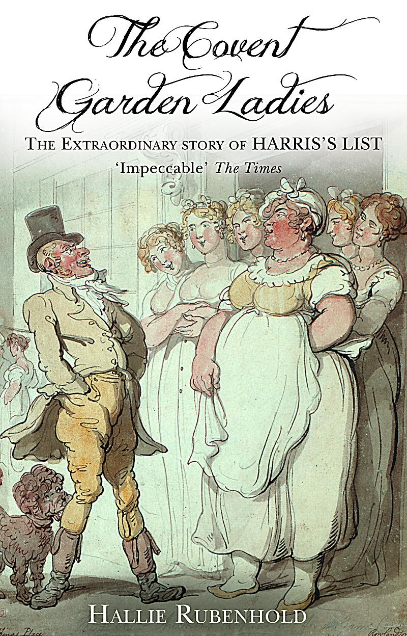 The covent garden ladies ebook jetzt bei for Harris s list of covent garden ladies