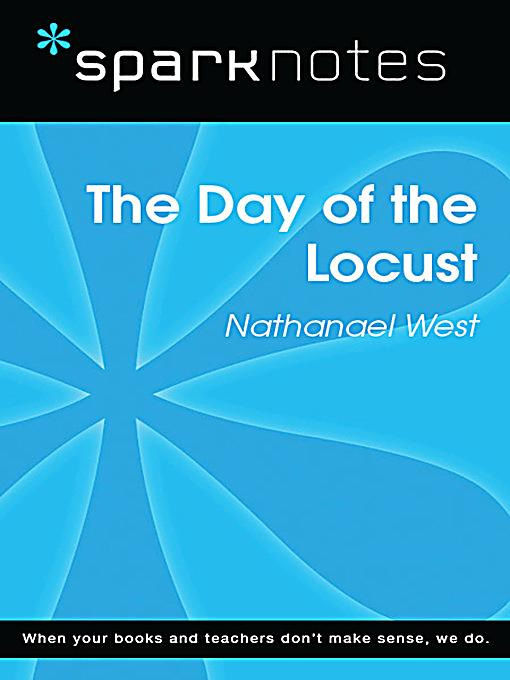 the day of the locust essay As prophet, he challenged latter-day saints to flood the earth with the book of mormon,  available online and at the church history library in salt lake city,.