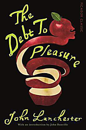 an overview of the novel the debt to pleasure by john lanchester Iou by john lanchester - for most people, the reasons for the sudden collapse  of our  —benjamin m friedman, the new york review of books  john  lanchester is the author of the novels the debt to pleasure, mr phillips, and.