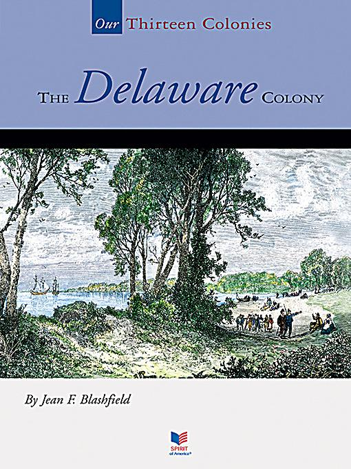 An introduction to the history of the delaware colony in the united states