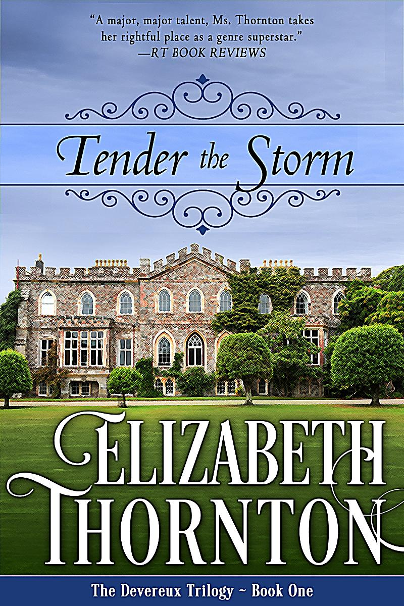 The devereux trilogy tender the storm ebook for The devereux