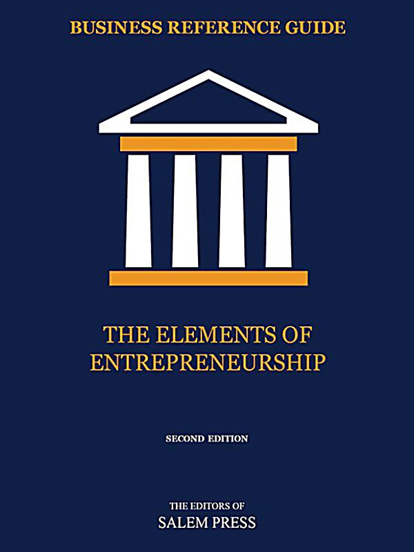 elements of entrepreneurship How do you define social entrepreneurship sign in  social entrepreneurship: the case for definition   entrepreneurship as grounded in these same three elements.