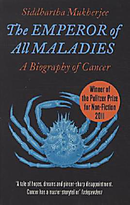 an analysis of the emperor of all maladies by siddhartha mukherjee It is the emperor of all maladies: a biography of cancer, by siddhartha  mukherjee it was published in 2010 and won mukherjee the 2011.