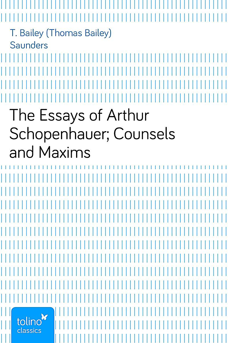 collected essays of arthur schopenhauer Collected essays of arthur schopenhauer (unabridged start publishing llc) ebook: arthur schopenhauer: amazoncouk: kindle store.