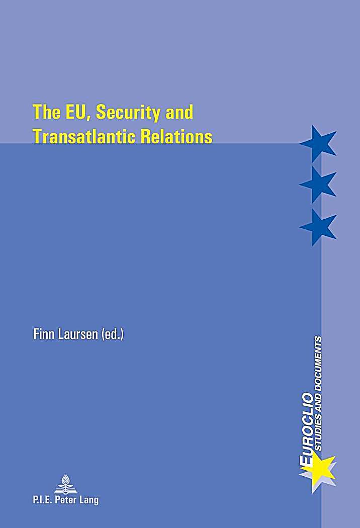 eu security cooperation and the transatlantic relationship