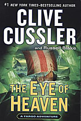 The Eye of Heaven: Fargo Adventures #6, Cussler, Clive and Blake, Russell, Used; A