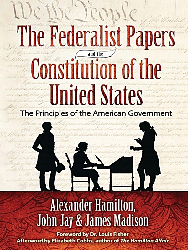 Who authored the federalist papers