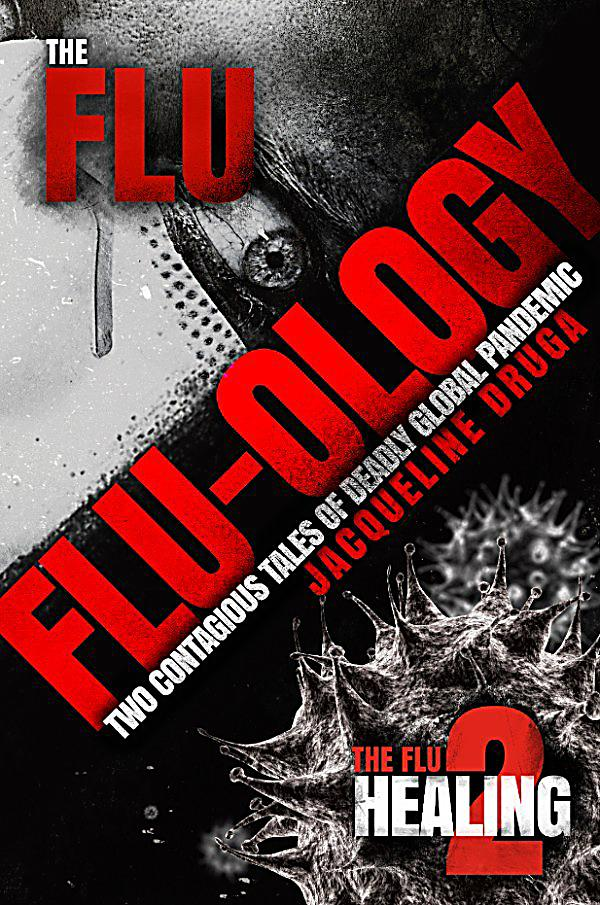 the flu flu ology two contagious tales of deadly global pandemic ebook. Black Bedroom Furniture Sets. Home Design Ideas