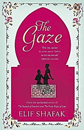 The gaze elif shafak