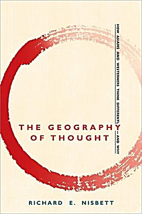 Richard nisbett the geography of thought
