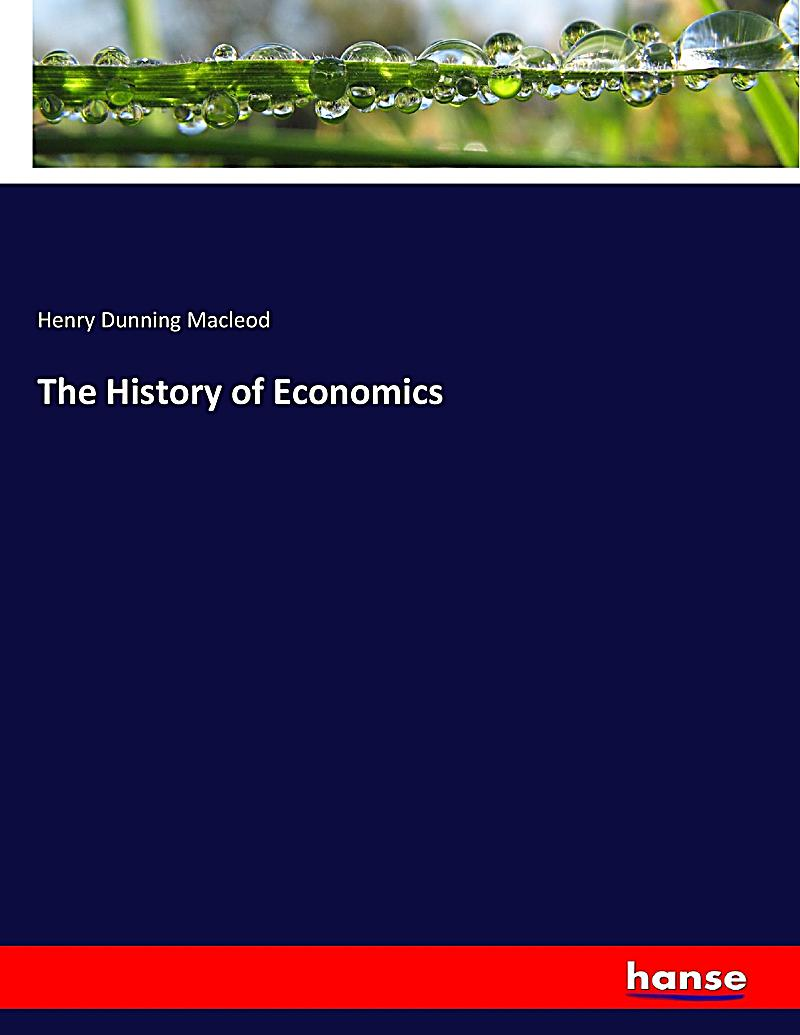 history of economics Get information, facts, and pictures about economic history at encyclopediacom  make research projects and school reports about economic history easy with.