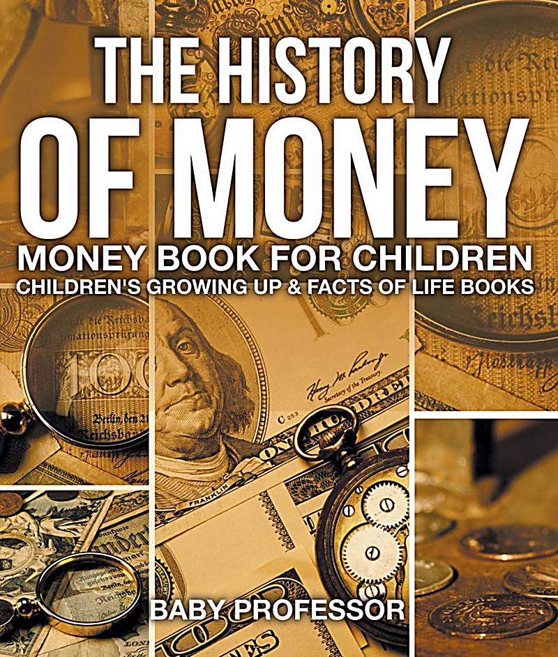 Growing Up Facts Of Life: Money Book For Children Children's