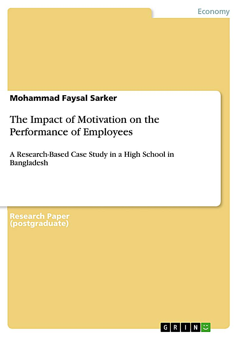 impact of motivation on employees Literature describing impact of reward on employee motivation in order to maximize the performance of the employees organization must make such policies and procedures and formulate such reward system under those.