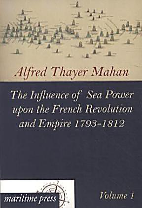 The Influence of Sea Power upon History, 1660–1783
