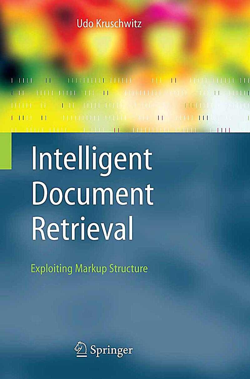 intelligent information retrieval This article describes the most prominent approaches to apply artificial intelligence technologies to information retrieval (ir) information retrieval is a key technology for knowledge management it deals with the search for information and the representation, storage and organization of knowledge .
