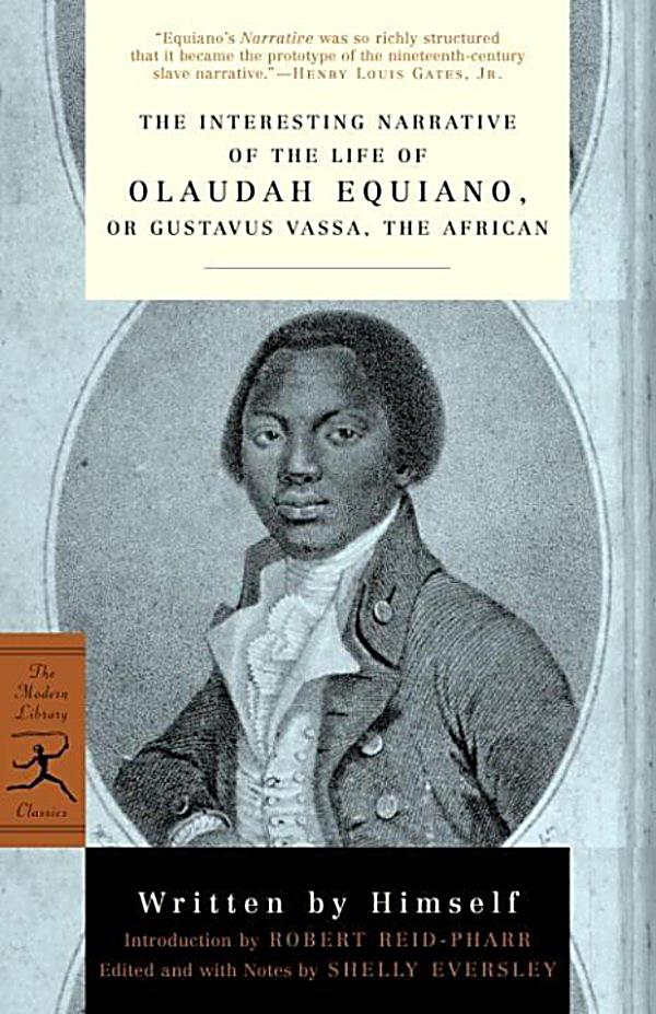 an introduction to the life of olaudah equiano Ebscohost serves thousands of libraries with premium essays, articles and other content including dominant and submerged discourses in `the life of olaudah equiano' (or gustavus vassa) get access to over 12 million other articles.