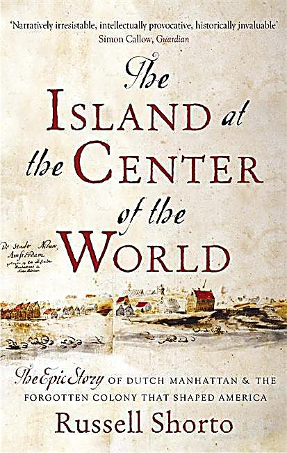 The Island at the Center of the World Buch portofrei ...