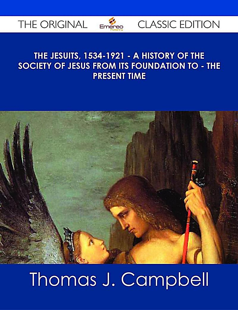 an essay on the jesuits the society of jesus The society of jesus  in his introduction to böhmer's essay on the jesuits (les jesuites  there are no secret jesuits like other orders, the society can,.