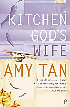 the kitchen gods wife by amy tan essay The kitchen god's wife (sparknotes literature guide) by amy tan making the reading experience fun created by harvard students for students everywhere, sparknotes is a new breed of study guide: smarter, better, faster.