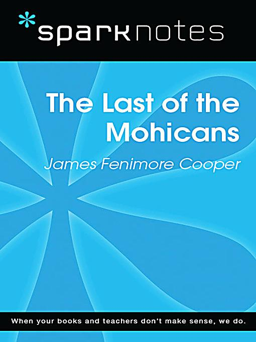 an analysis of the last of the mohicans This point of view is pretty rare—in the last of the mohicans we're just given the  actions of the plot, as outlined by an unnamed narrator all we get are the facts,.