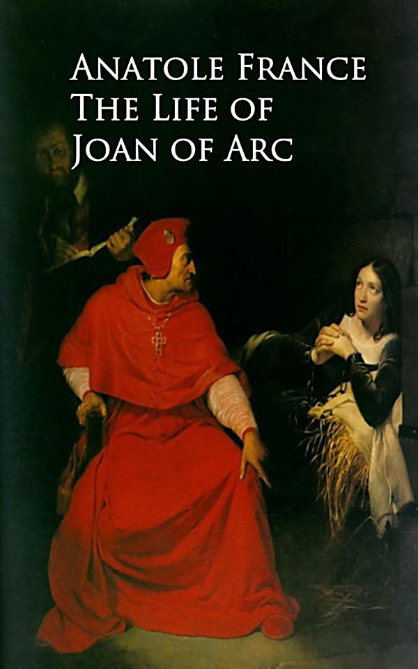 The life and influence of joan of arc