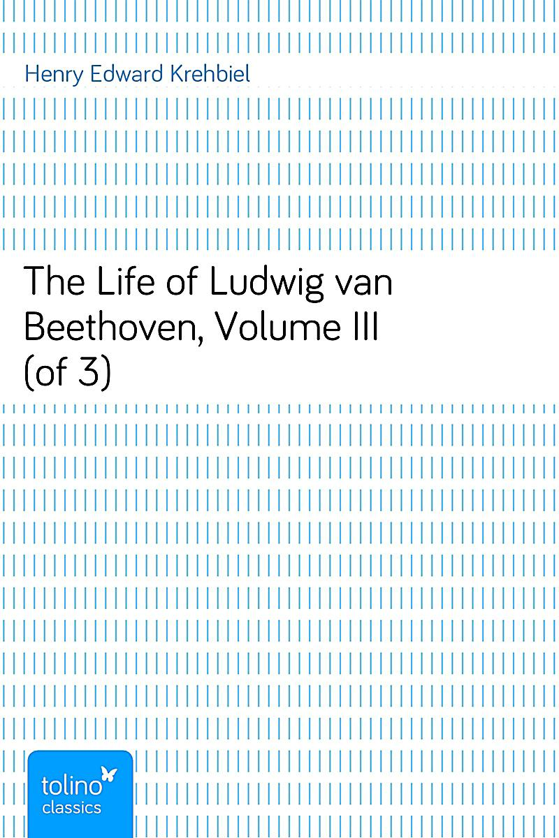 the lifes story of ludwig van beethoven Ludwig van beethoven was born on december 17,1770 in bonn, germany, the son of an unpopular tenor singer in the employ of the elector of cologne  despite beethoven's father's brutal teaching methods ludwig began to show signs of determination, other.