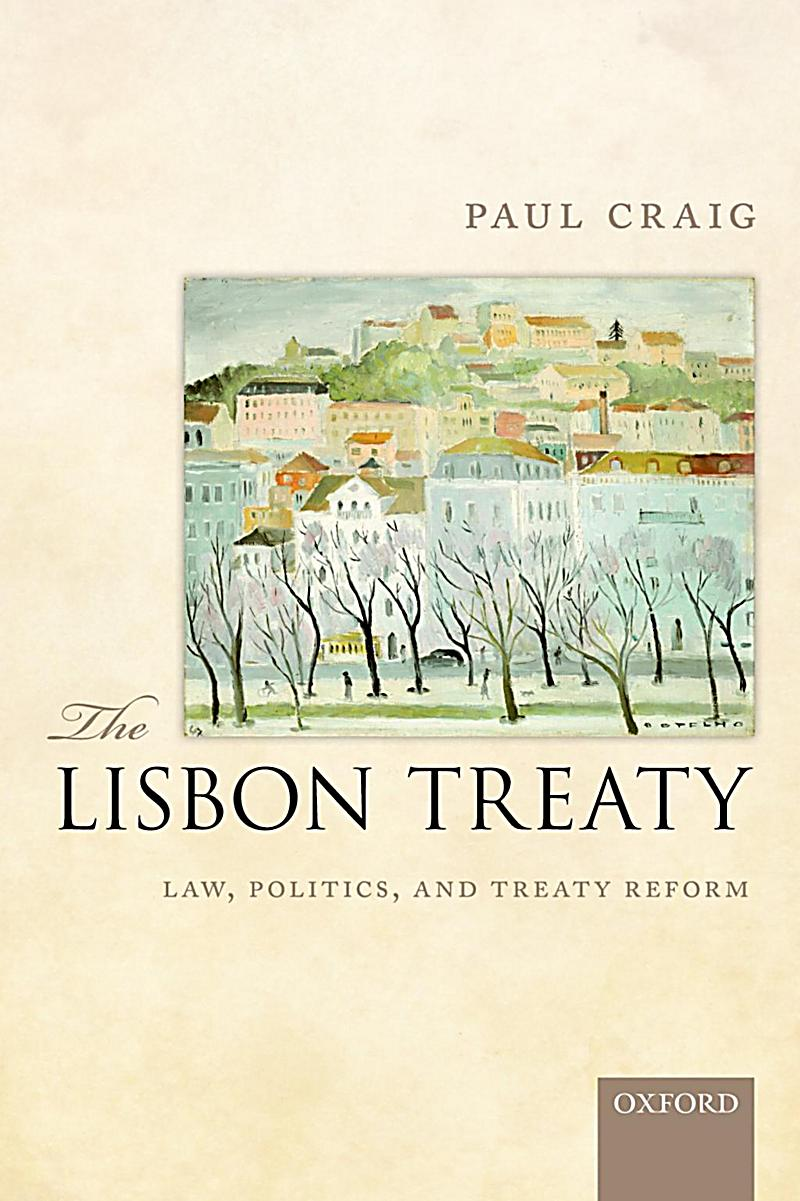 the lisbon treaty On the 1st of december 2009, brussels, the treaty of lisbon entered into force,  thus ending eight years of struggle and a lengthy process, where each of the.