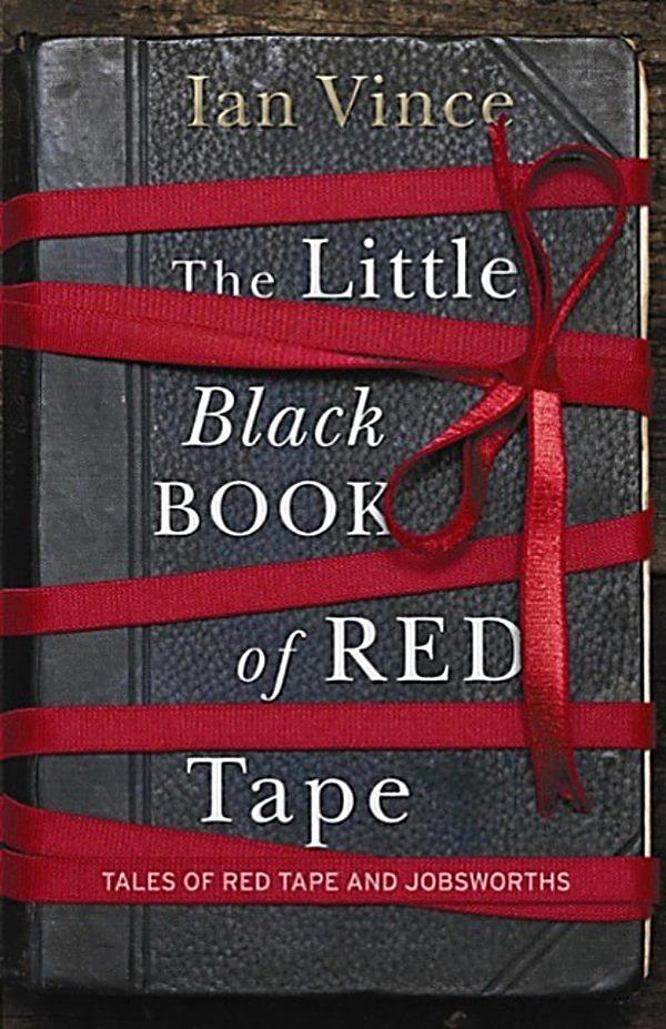 the little black book of red tape ebook jetzt bei. Black Bedroom Furniture Sets. Home Design Ideas