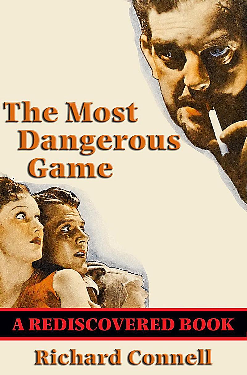 the most dangerous game versus the The most dangerous game ranks one of the very best stories ever transferred on screen in spite of alterations to connell's original story, such as adding a female to accompany rainsford, this adaptation is a fast-pace 65 minutes that never lets up for a minute.