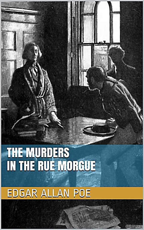 murders in a rue morgue vocabulary Soon thereafter, the narrator and dupin read newspaper headlines about a horrible murder in the rue morgue one night at three am, eight or ten neighbors of expanding the search, the neighbors and police discover the body of madame l'espanaye in a courtyard in the rear of the building.