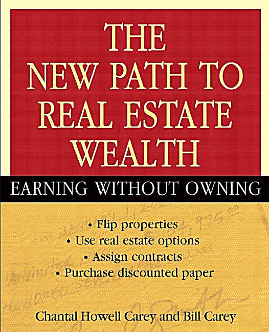 Real Estate Wealth : The new path to real estate wealth ebook jetzt bei