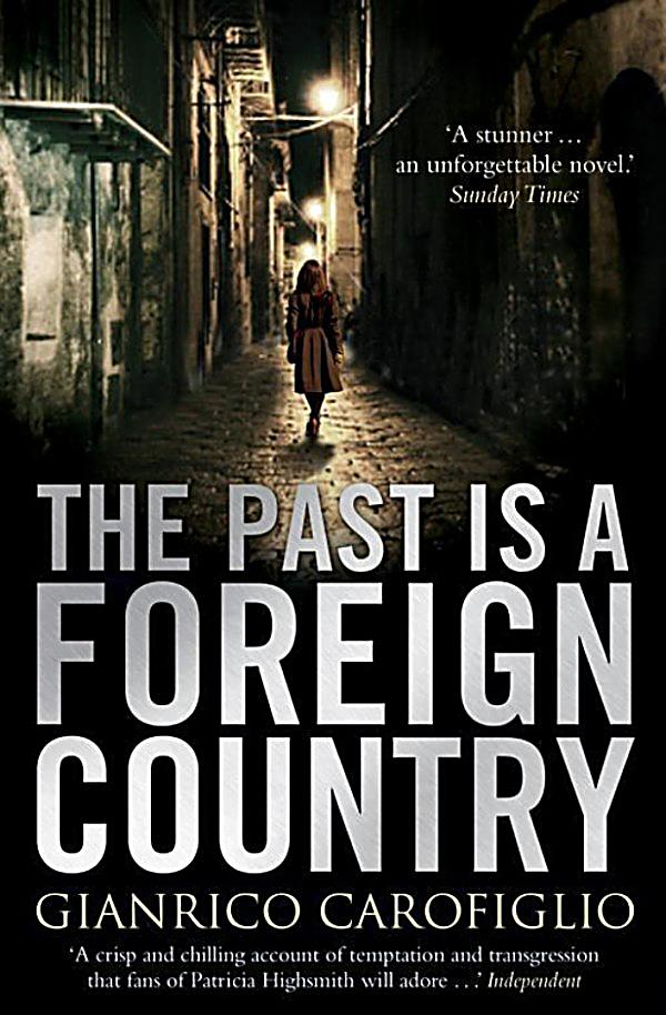 the past is a foreign country essay Cultural heritage is the legacy of physical artifacts and intangible attributes of a group or society that are inherited from past generations, maintained in the present and bestowed for the benefit of future generations.