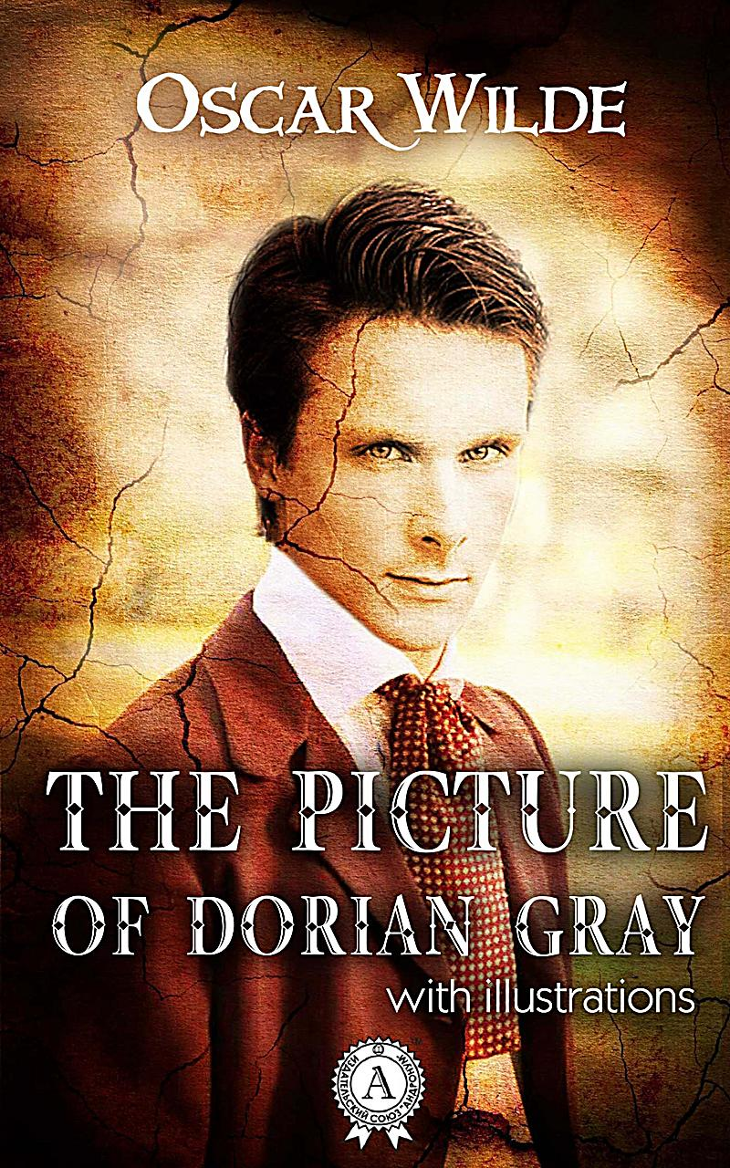 moral corruption in the picture of dorian gray by oscar wilde A short oscar wilde biography describes oscar wilde's life, times, and work also explains the historical and literary context that influenced the picture of dorian gray.
